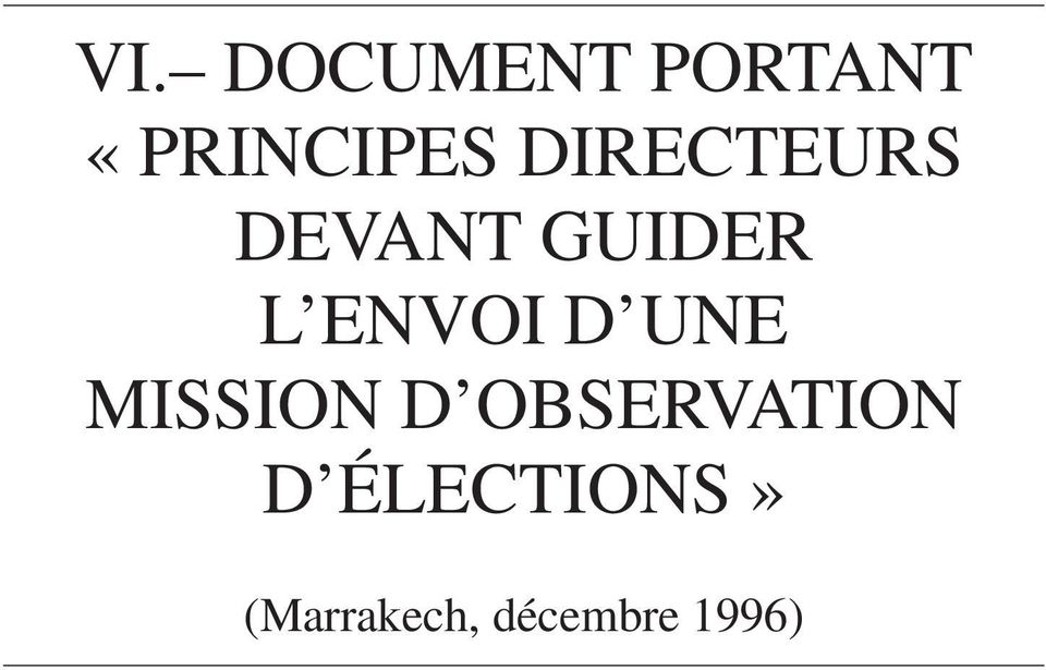 D UNE MISSION D OBSERVATION D