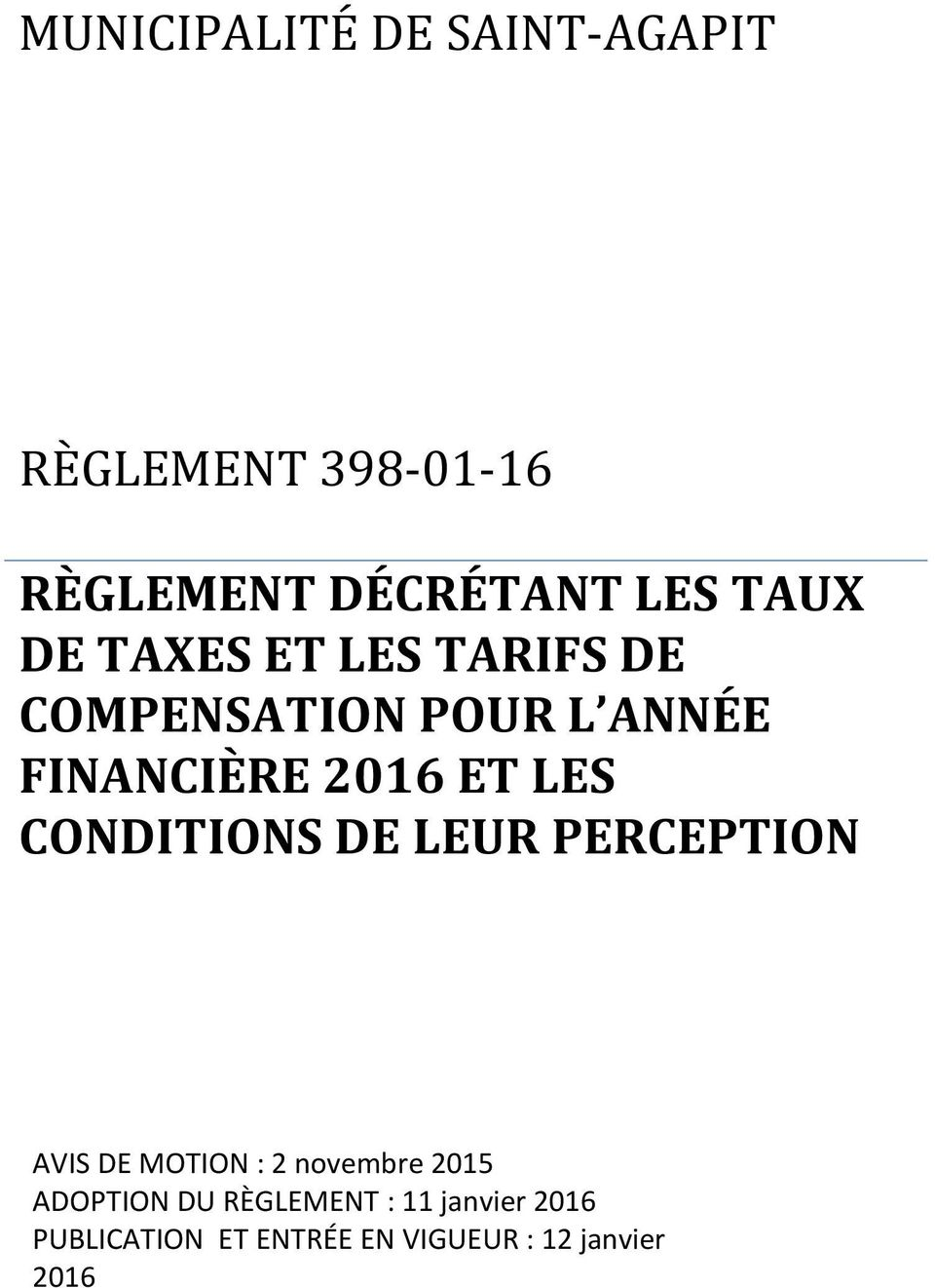 LES CONDITIONS DE LEUR PERCEPTION AVIS DE MOTION : 2 novembre 2015 ADOPTION