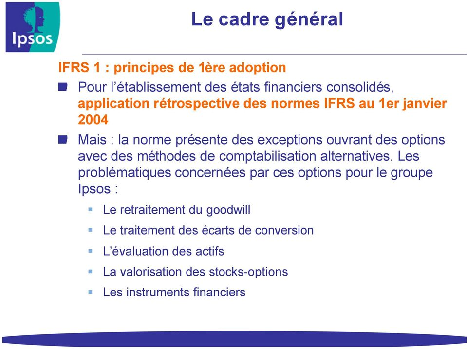 méthodes de comptabilisation alternatives.