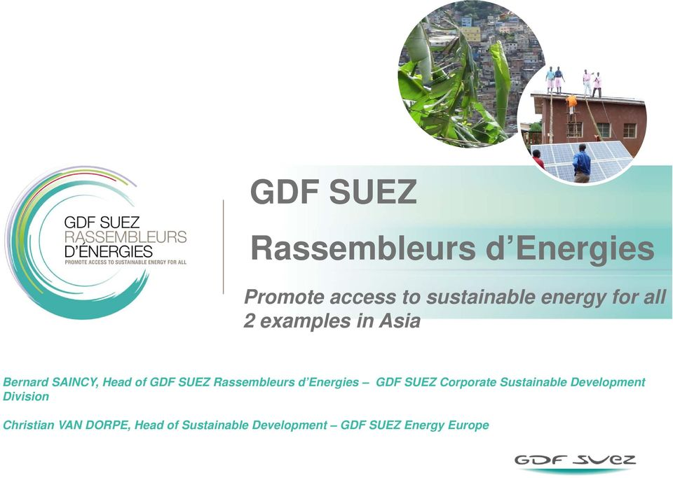 Rassembleurs d Energies GDF SUEZ Corporate Sustainable Development