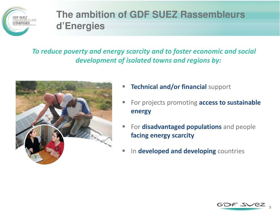 and/or financial support For projects promoting access to sustainable energy For