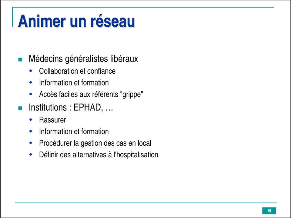 """grippe"" Institutions : EPHAD, Rassurer Information et formation"