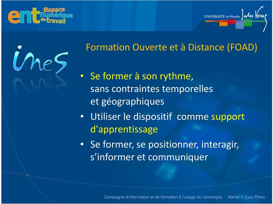 Utiliser le dispositif comme support d'apprentissage Se