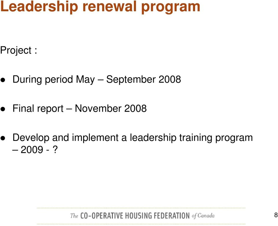 report November 2008 Develop and