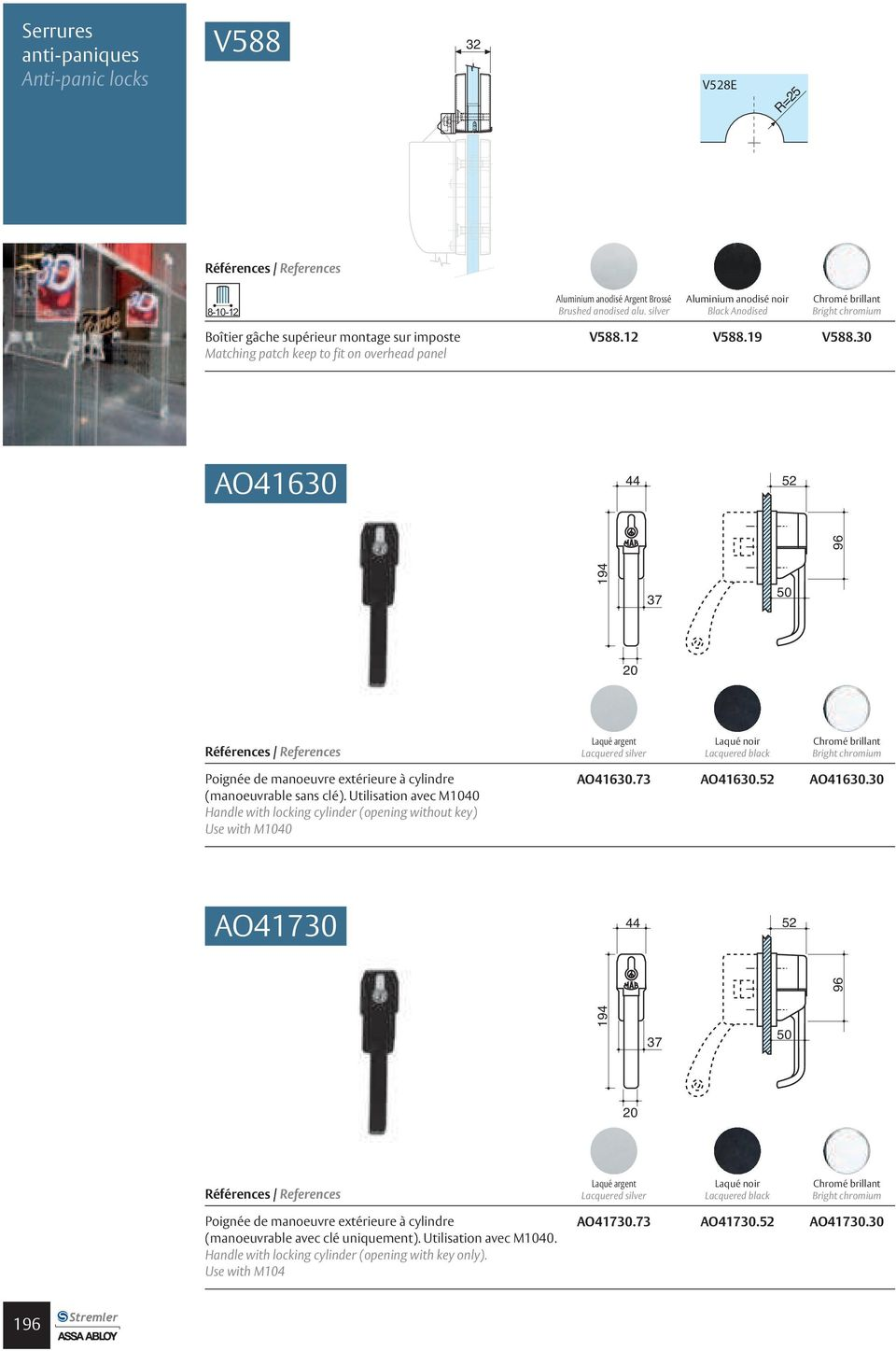 Utilisation avec M040 Handle with locking cylinder(opening without key) Use with M040 AO4. AO4.5 AO4.