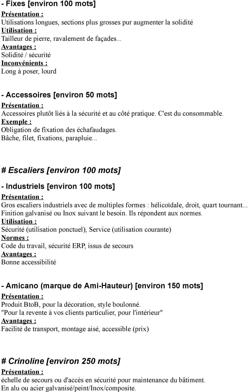 Exemple : Obligation de fixation des échafaudages. Bâche, filet, fixations, parapluie.