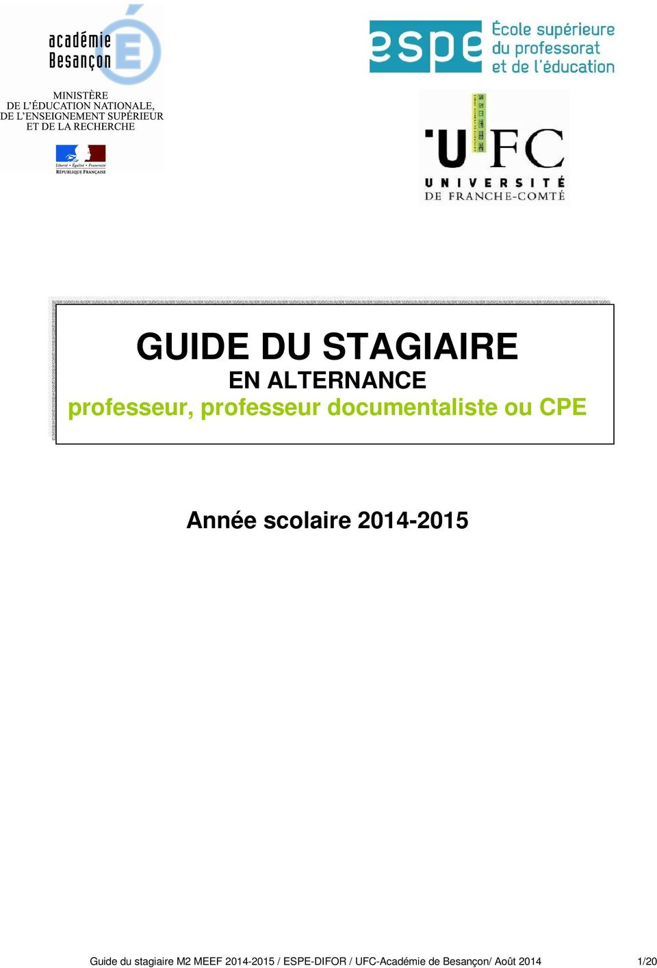 2014-2015 Guide du stagiaire M2 MEEF 2014-2015 /