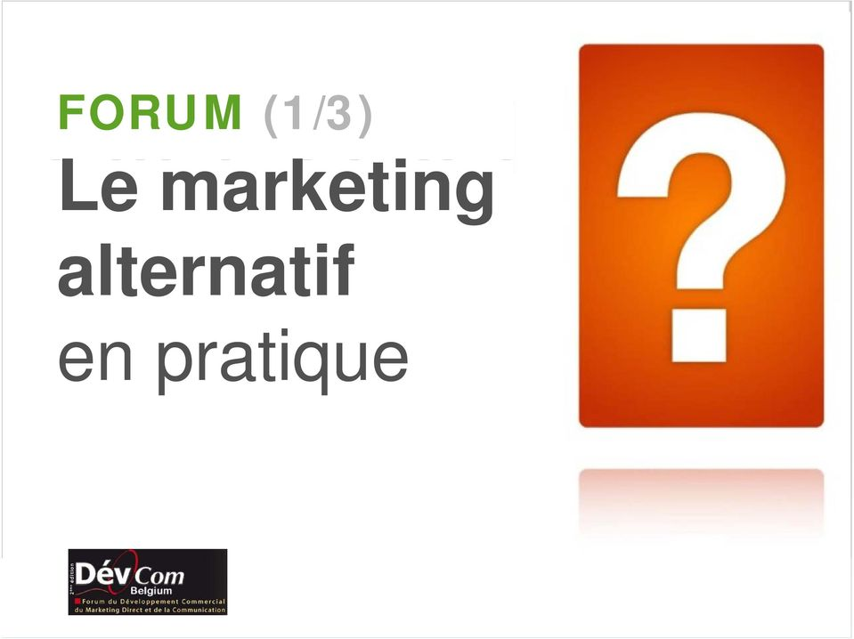 pratique FORUM (1/3)
