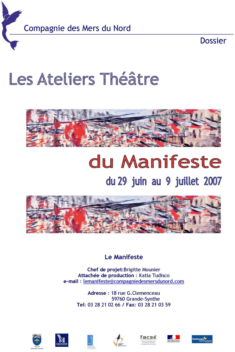 e-mail : lemanifeste@compagniedesmersdunord.