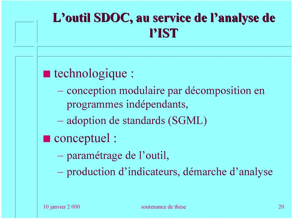 adoption de standards (SGML) conceptuel : paramétrage de l outil,