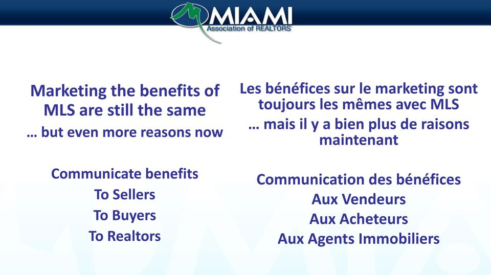 plus de raisons maintenant Communicate benefits To Sellers To Buyers To