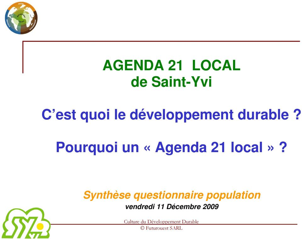 Pourquoi un «Agenda 21 local»?