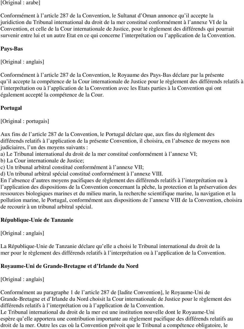 application de la Convention.