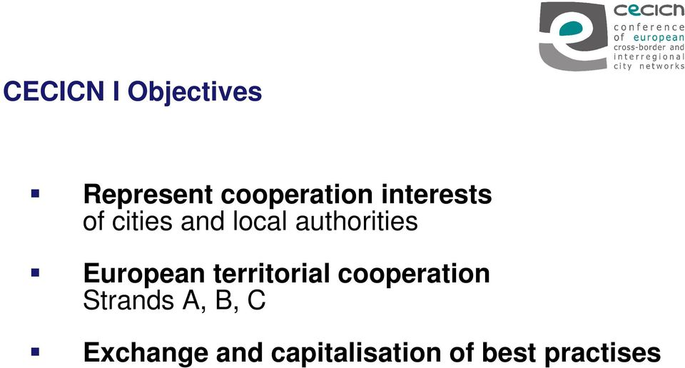 European territorial cooperation Strands A,