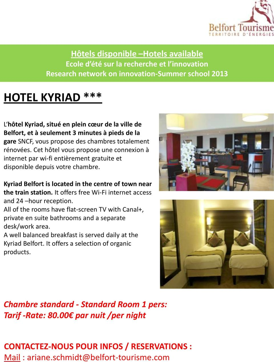 Kyriad Belfort is located in the centre of town near the train station. It offers free Wi-Fi internet access and 24 hour reception.