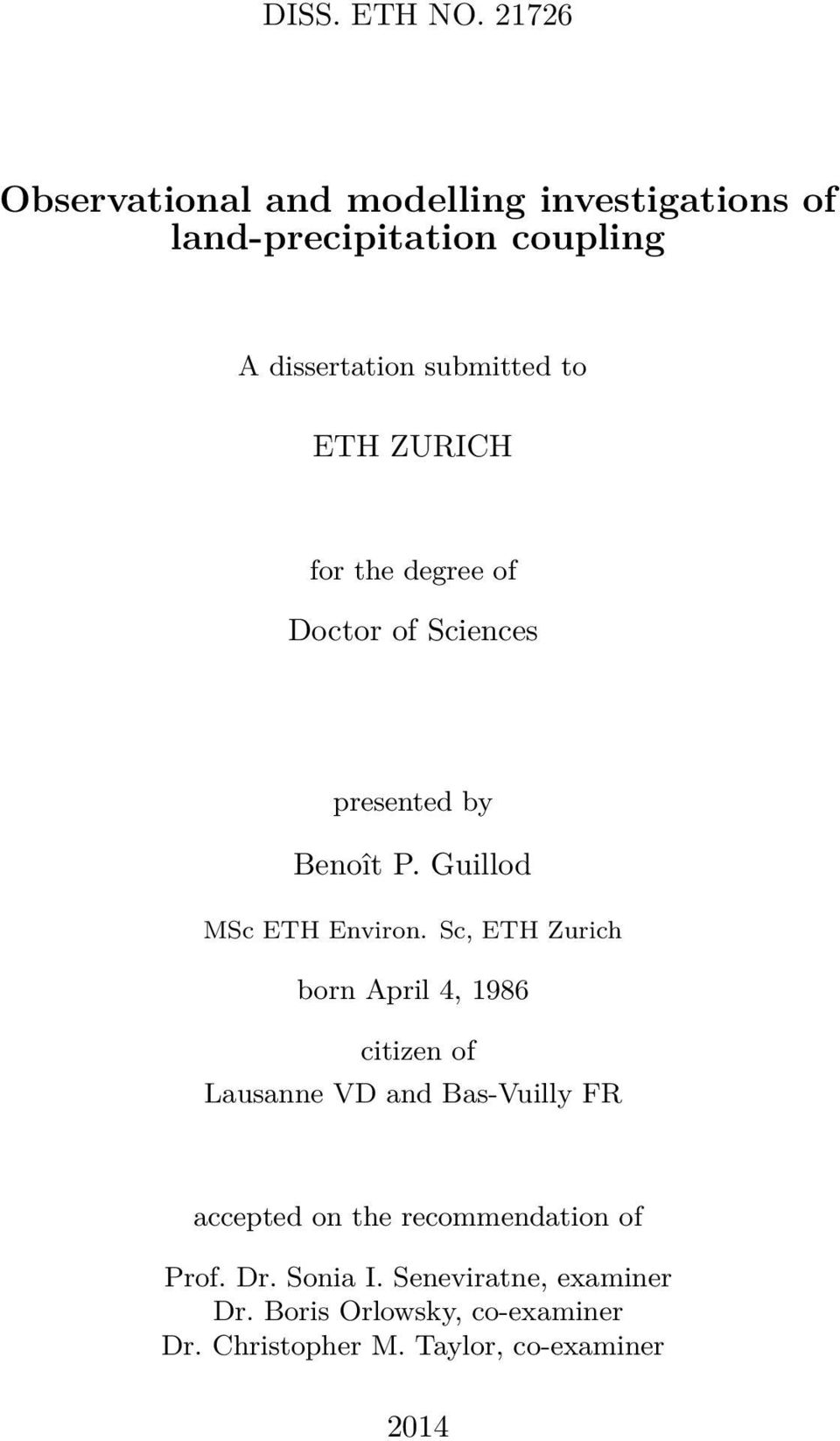 ETH ZURICH for the degree of Doctor of Sciences presented by Benoît P. Guillod MSc ETH Environ.