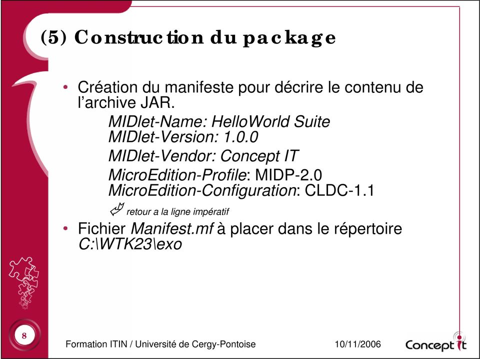 0 MIDlet-Vendor: Concept IT MicroEdition-Profile: MIDP-2.