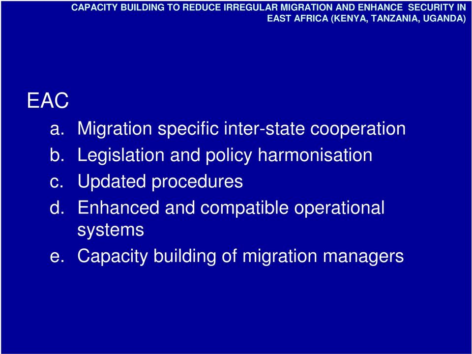 Migration specific inter-state cooperation b.