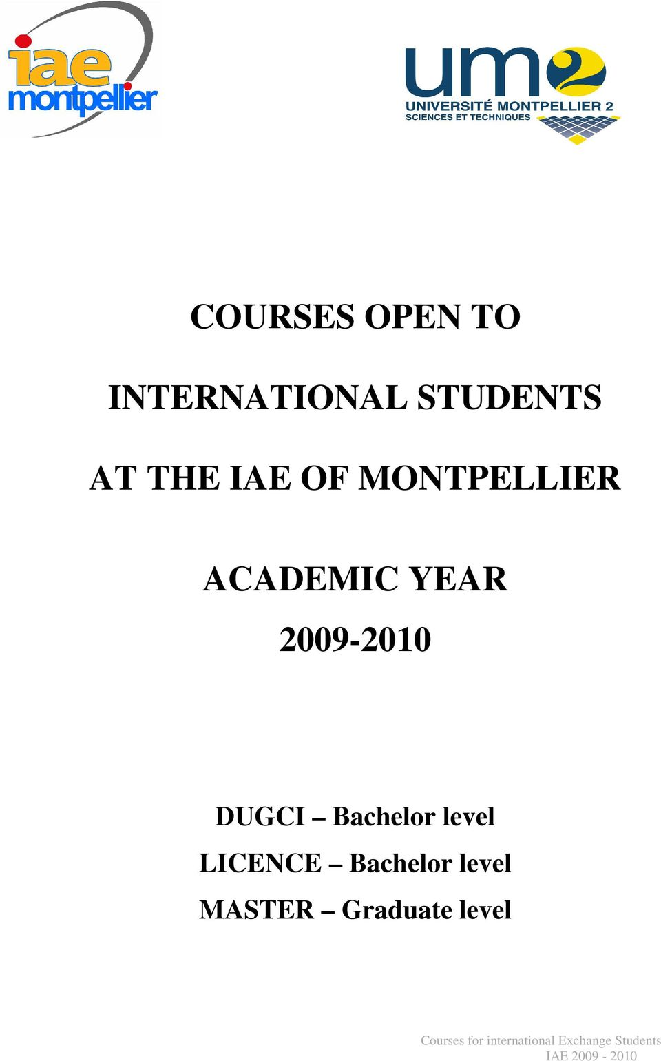 ACADEMIC YEAR 2009-2010 Bachelor