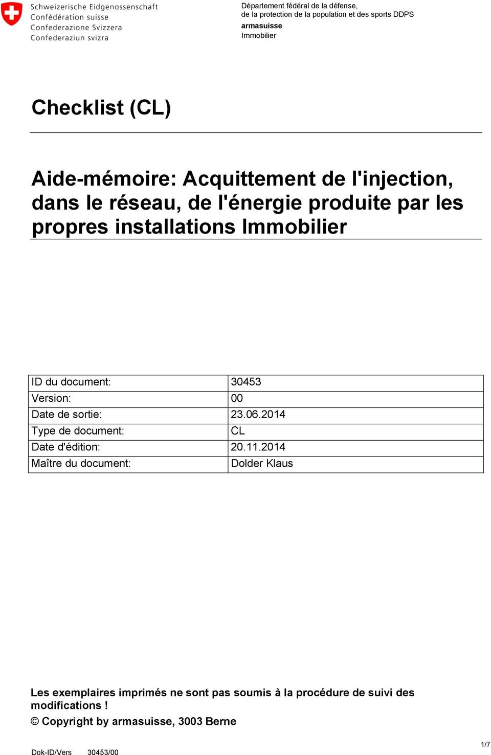 document: 30453 Version: 00 Date de sortie: 23.06.2014 Type de document: CL Date d'édition: 20.11.