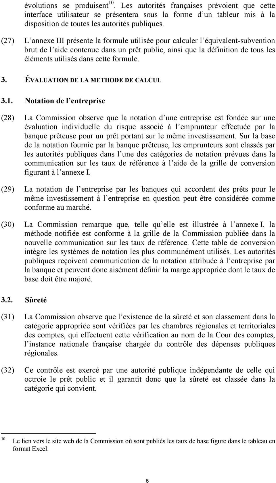 formule. 3. ÉVALUATION DE LA METHODE DE CALCUL 3.1.