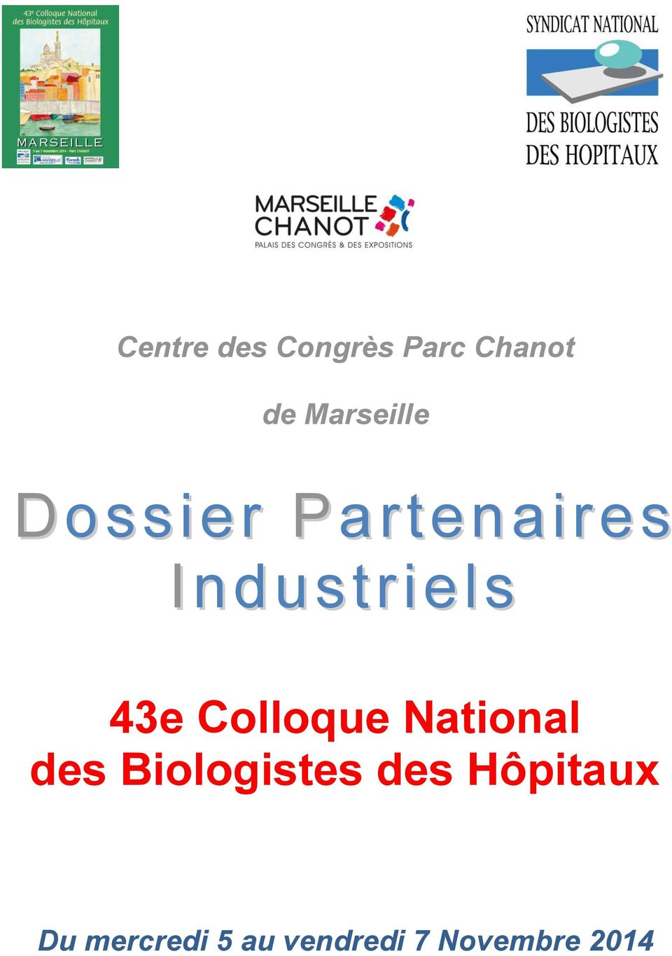 43e Colloque National des Biologistes des