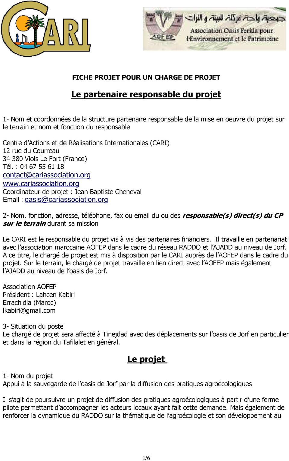 org www.cariassociation.org Coordinateur de projet : Jean Baptiste Cheneval Email : oasis@cariassociation.