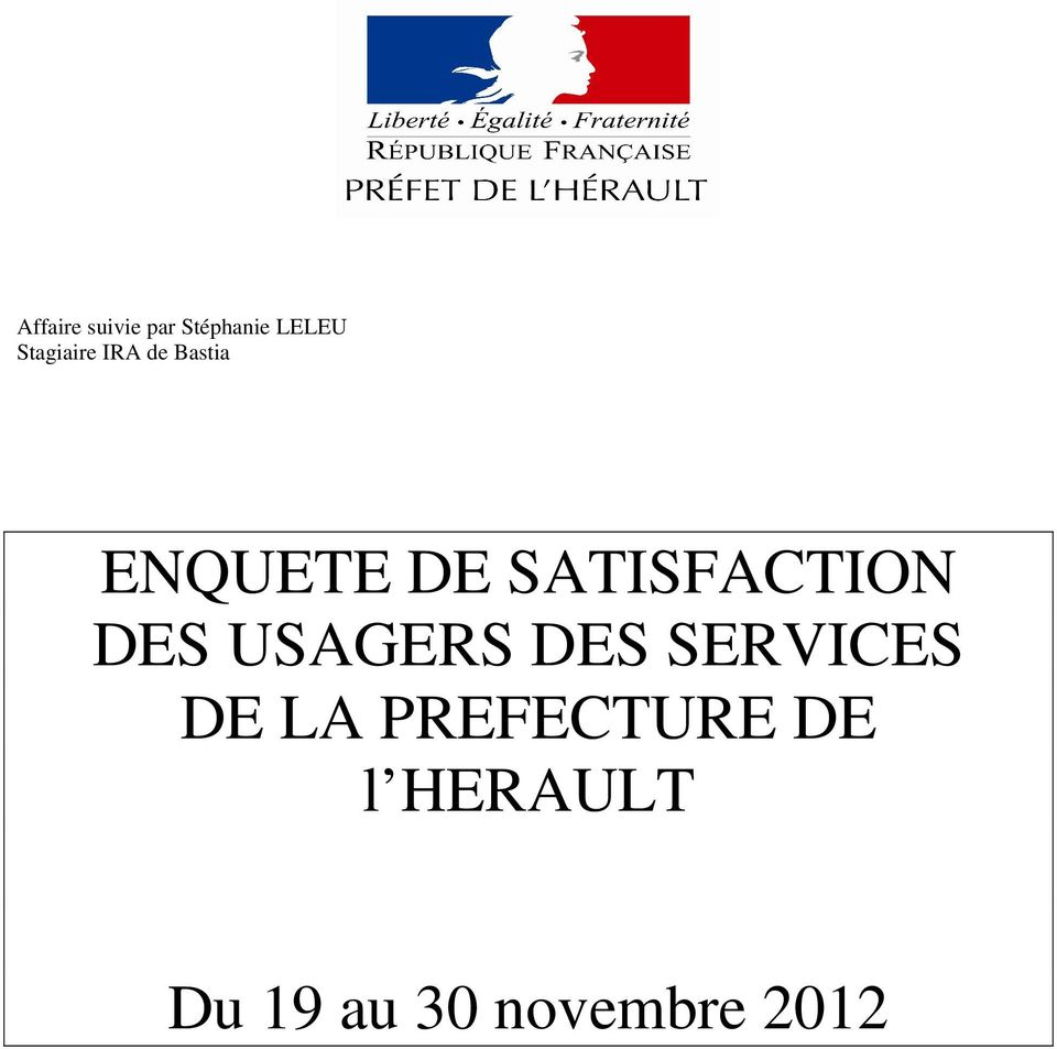 SATISFACTION DES USAGERS DES SERVICES DE