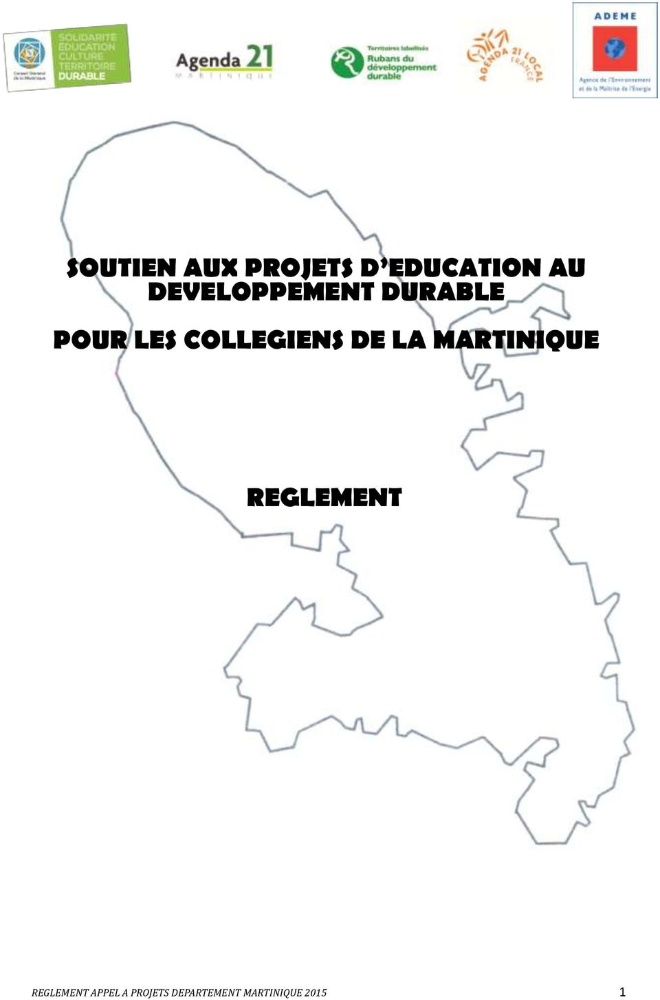COLLEGIENS DE LA MARTINIQUE REGLEMENT