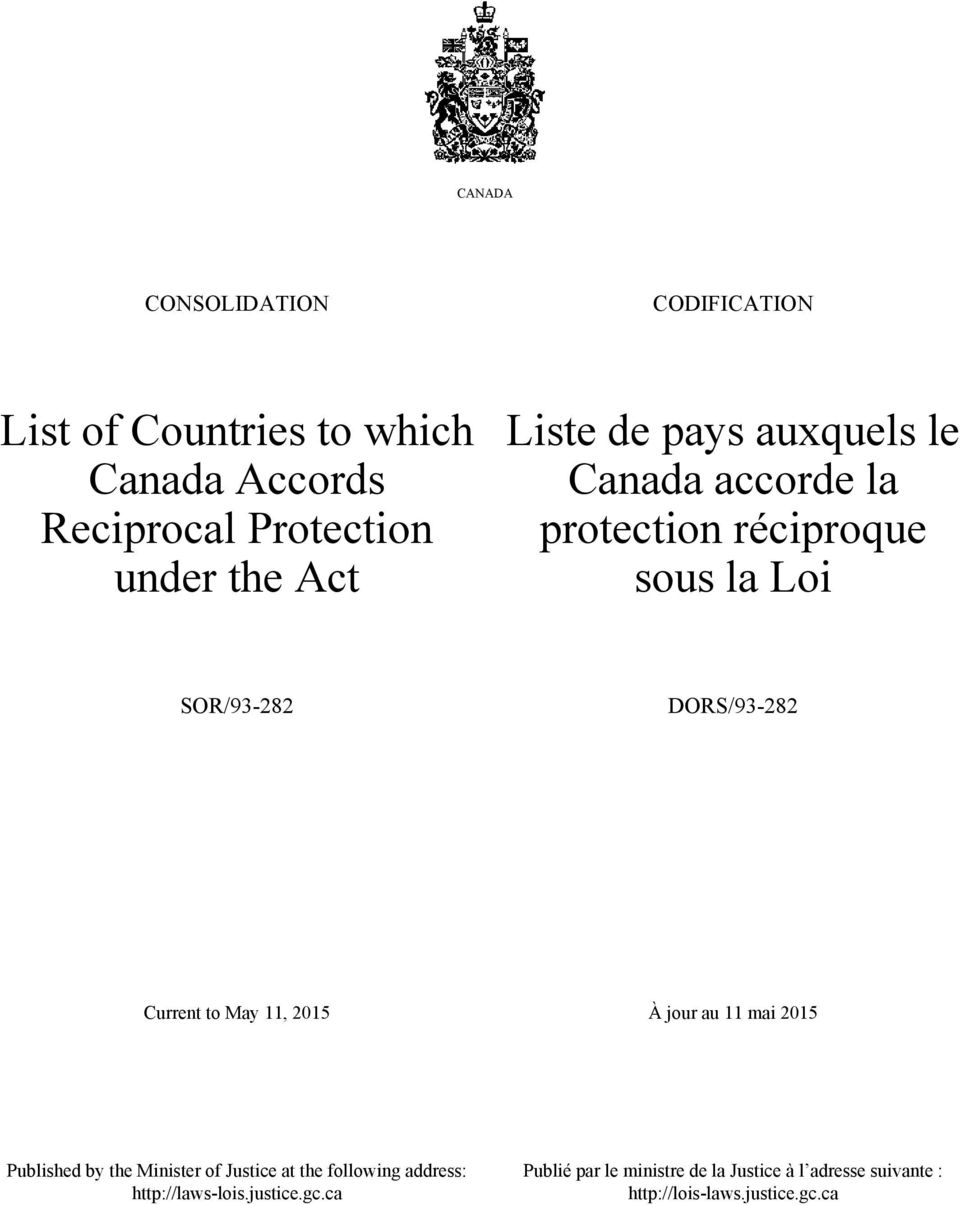 Current to May 11, 201 À jour au 11 mai 201 Published by the Minister of Justice at the following address: