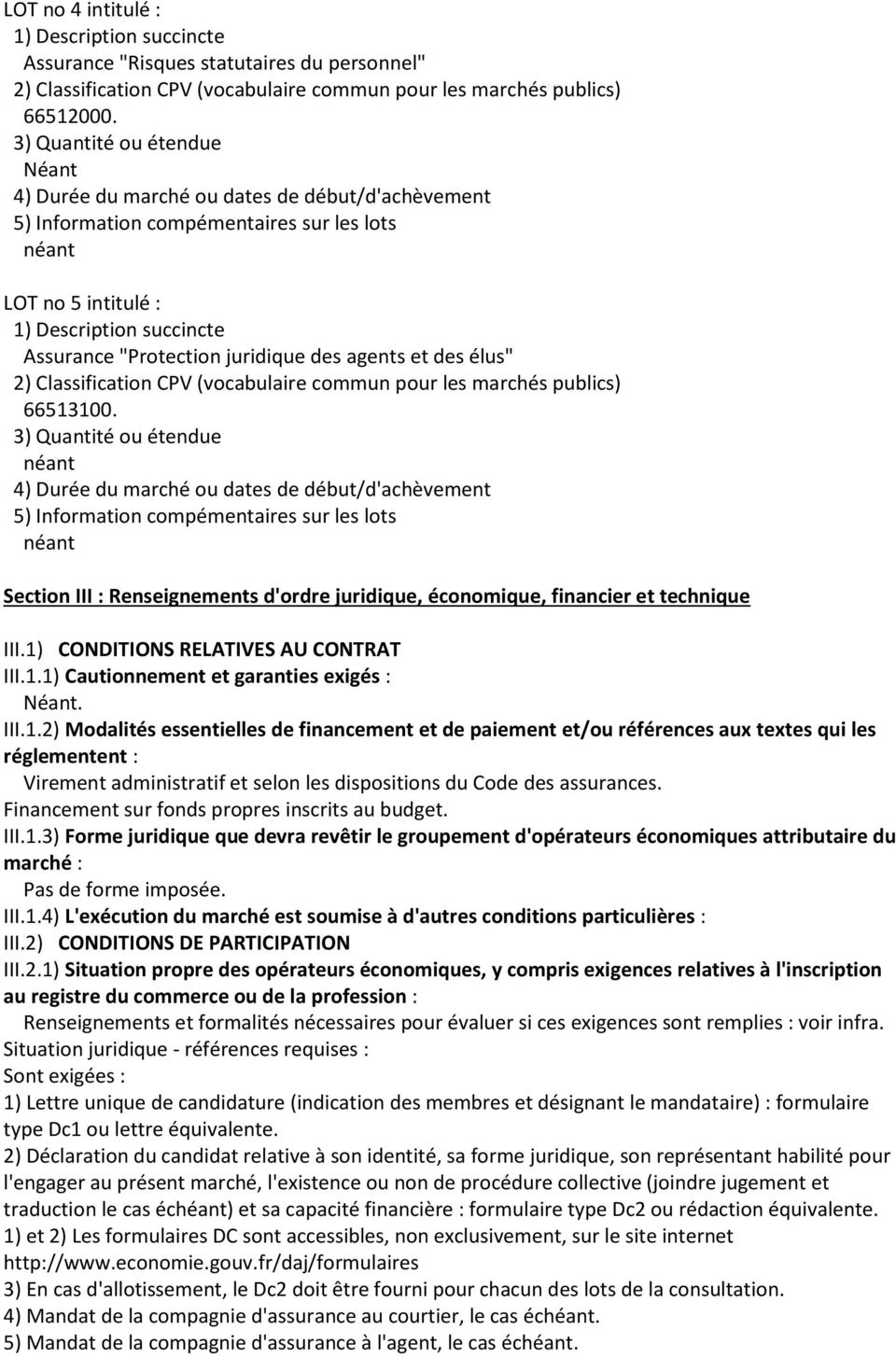 CONDITIONS RELATIVES AU CONTRAT III.1.