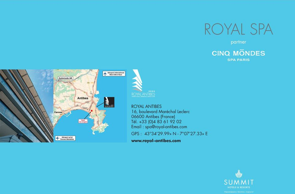 +33 (0)4 83 61 92 02 Email : spa@royal-antibes.