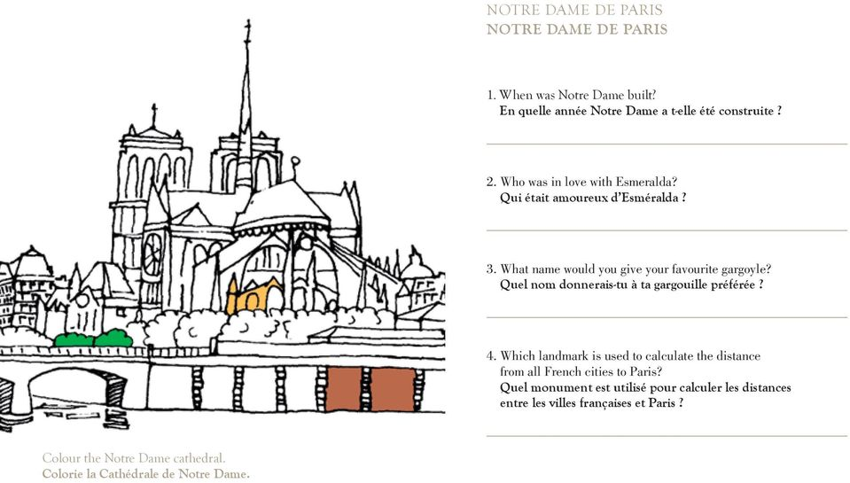 Quel nom donnerais-tu à ta gargouille préférée? 4. Which landmark is used to calculate the distance from all French cities to Paris?