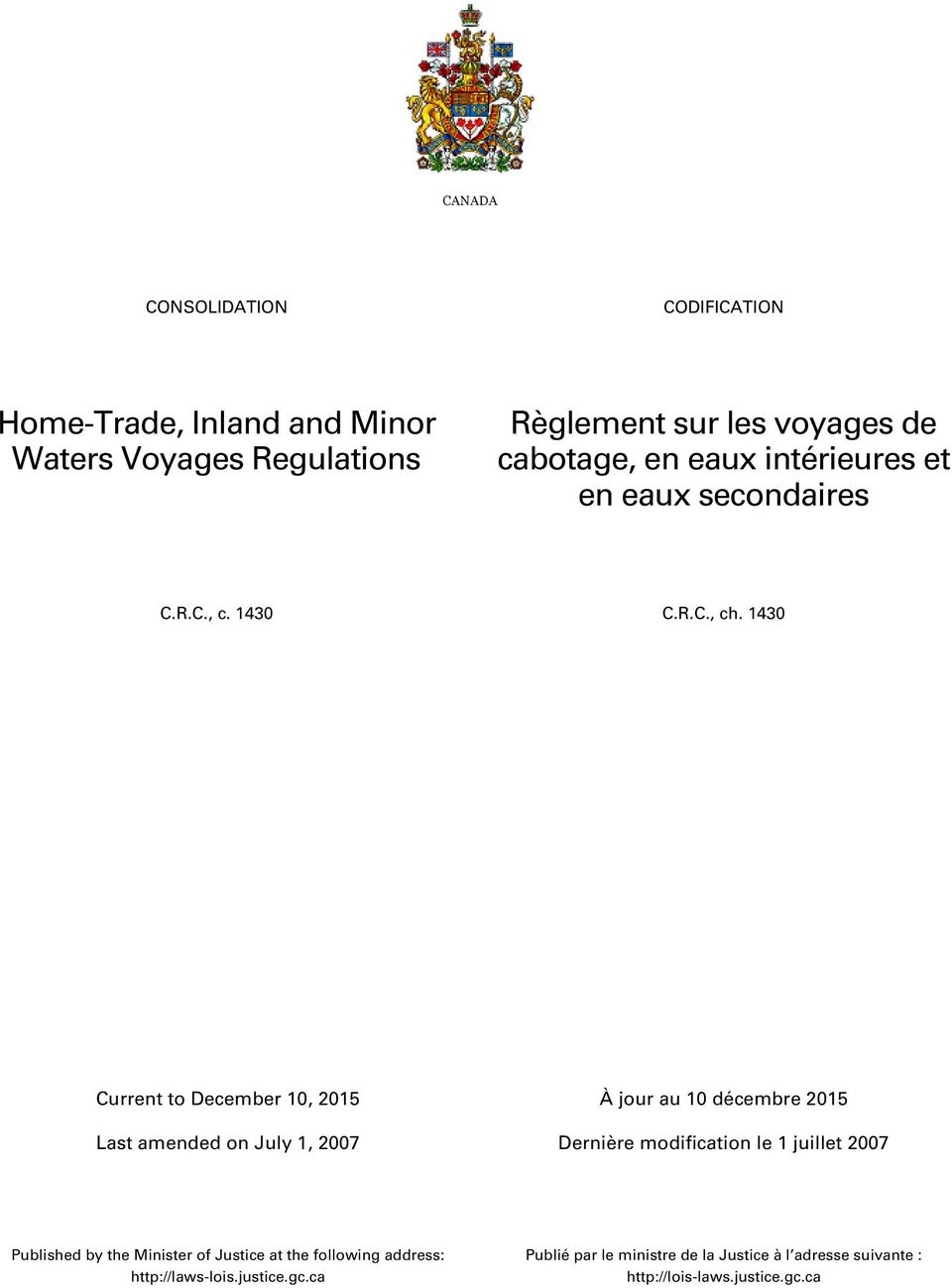 1430 À jour au 10 décembre 2015 Published by the Minister of Justice at the following address: