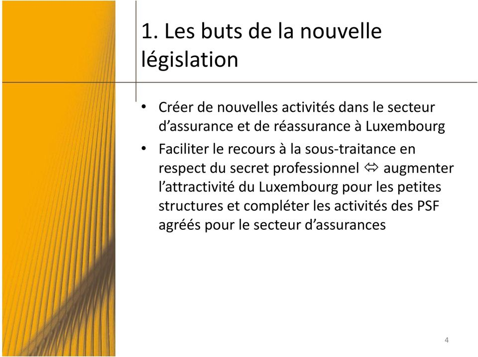 respect du secret professionnel augmenter l attractivité du Luxembourg pour les
