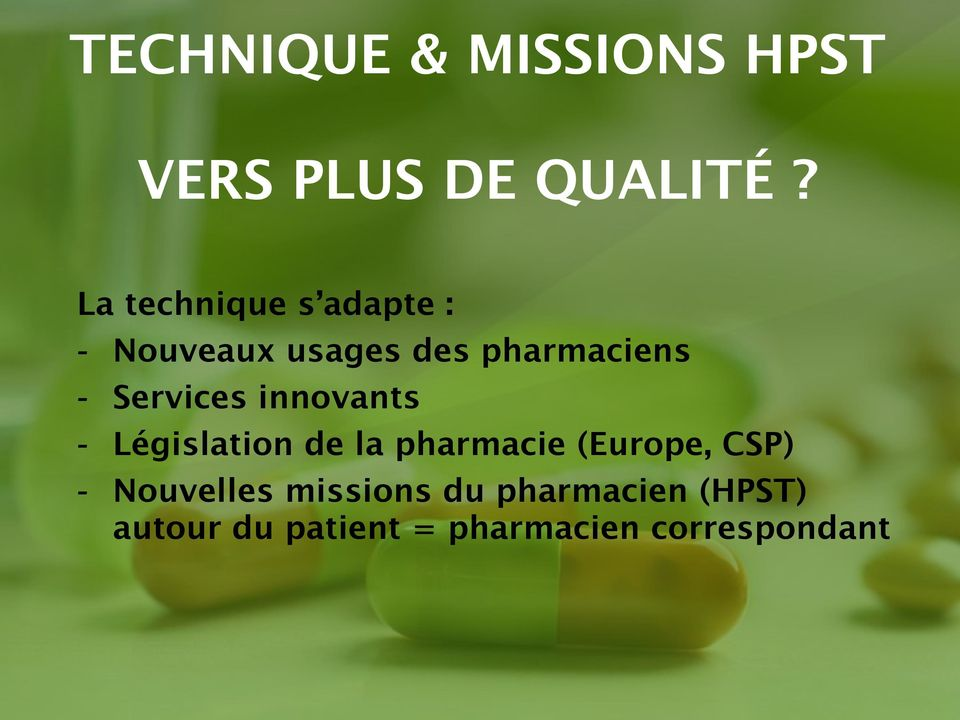 Services innovants - Législation de la pharmacie (Europe, CSP) -