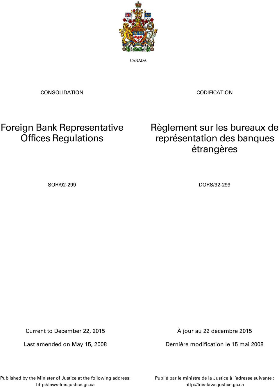 décembre 2015 Published by the Minister of Justice at the following address: http://laws-lois.
