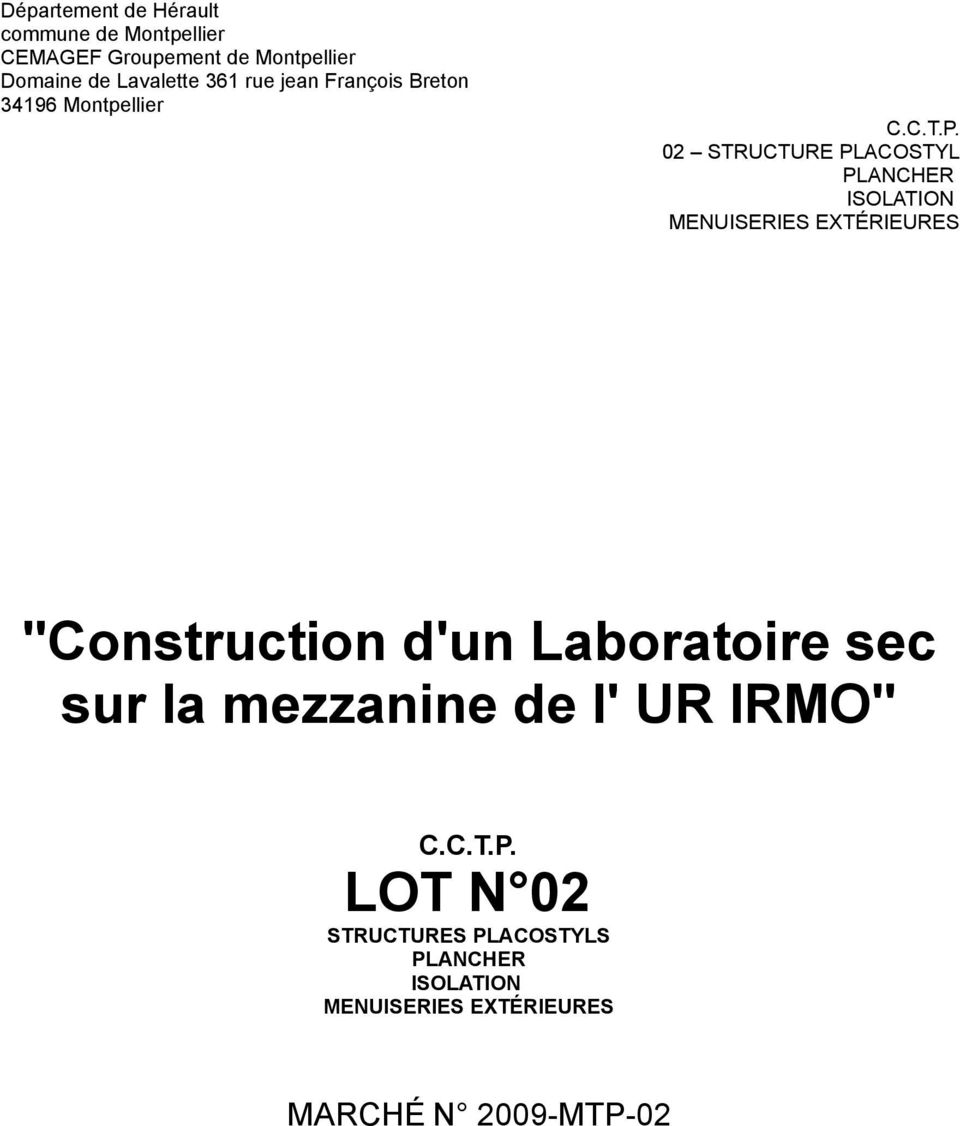 "Montpellier 02 STRUCTURE PLACOSTYL ""Construction d'un Laboratoire sec"