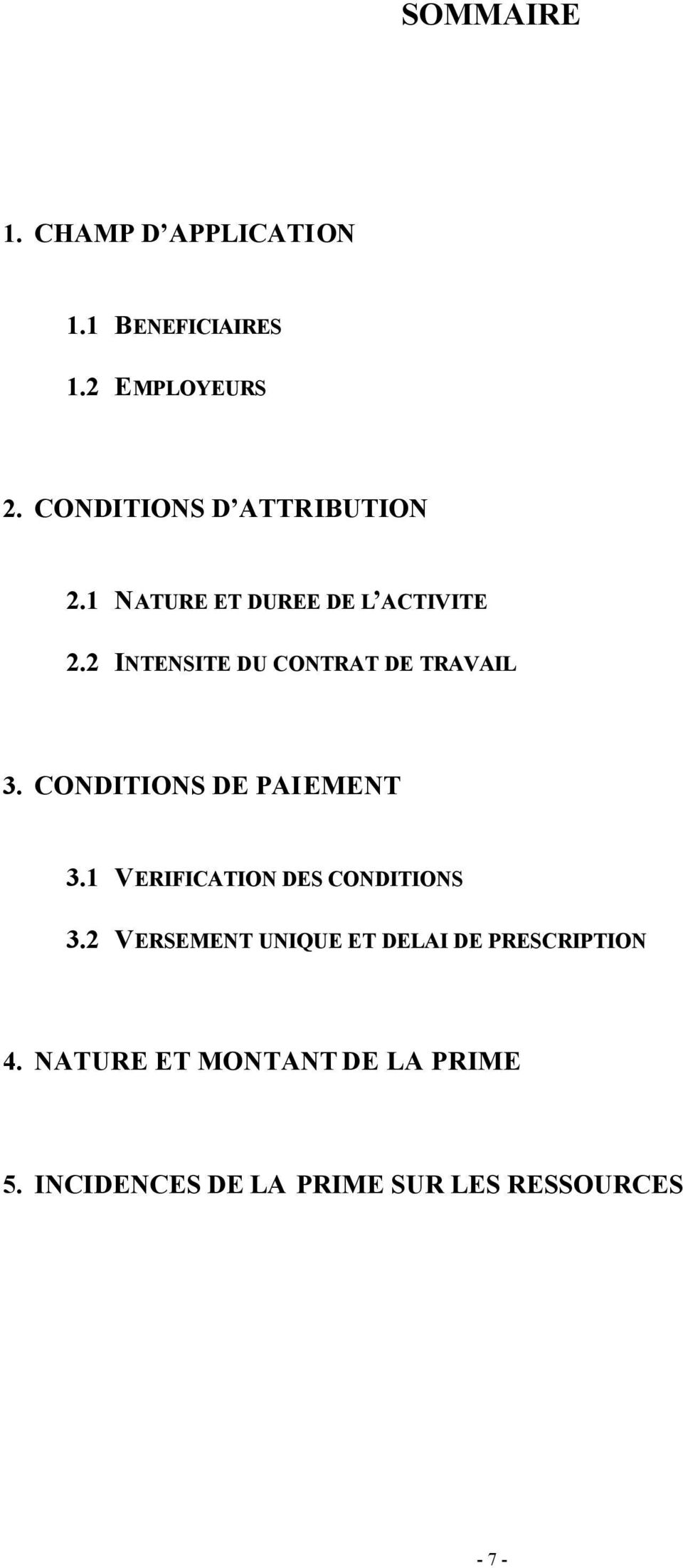 2 INTENSITE DU CONTRAT DE TRAVAIL 3. CONDITIONS DE PAIEMENT 3.