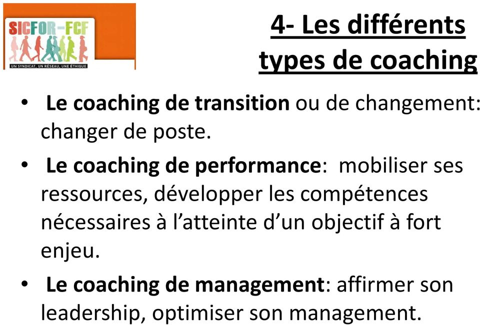 Le coaching de performance: mobiliser ses ressources, développer les