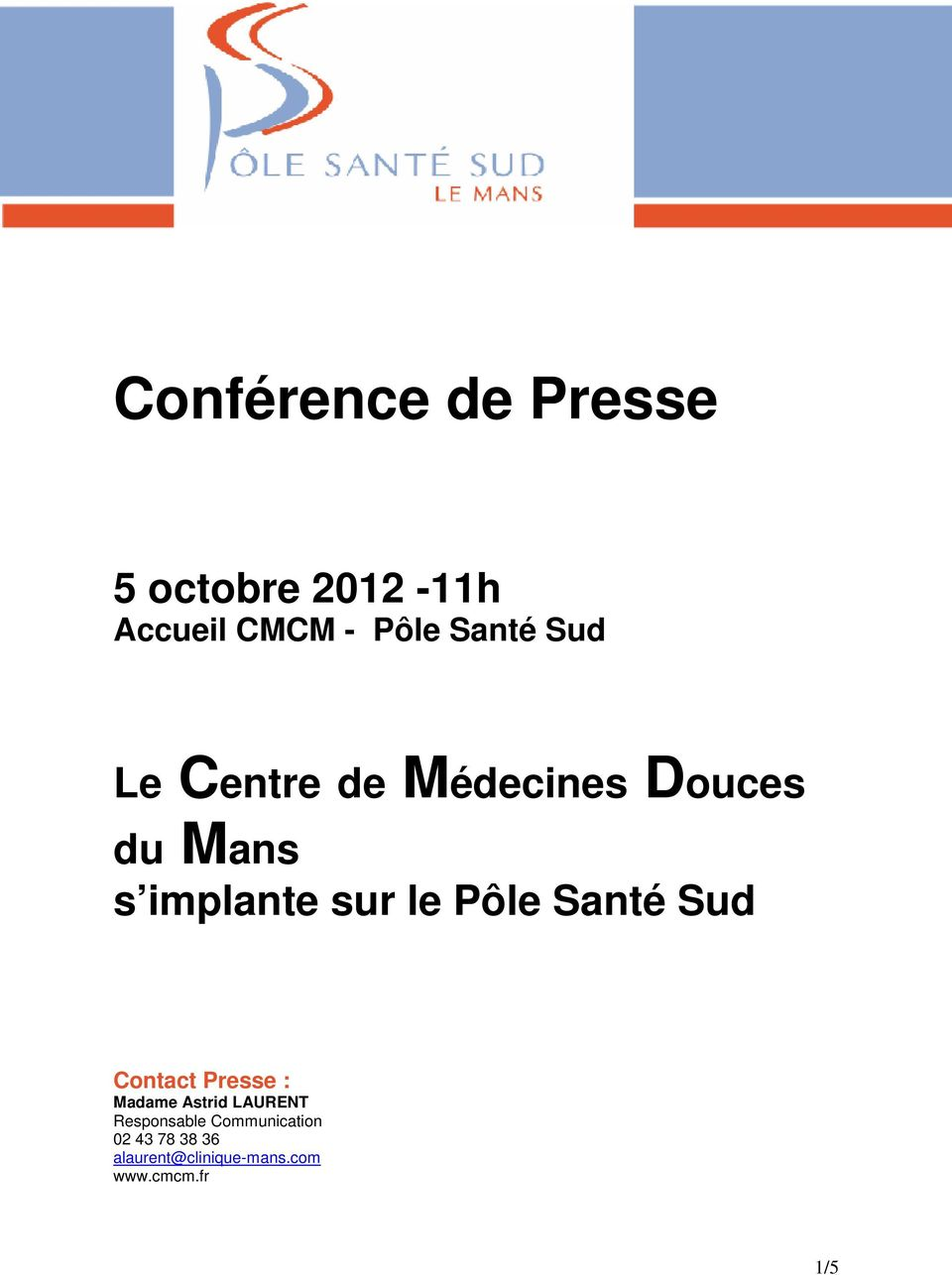 Santé Sud Contact Presse : Madame Astrid LAURENT Responsable