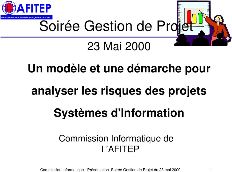 d'information Commission Informatique de l AFITEP