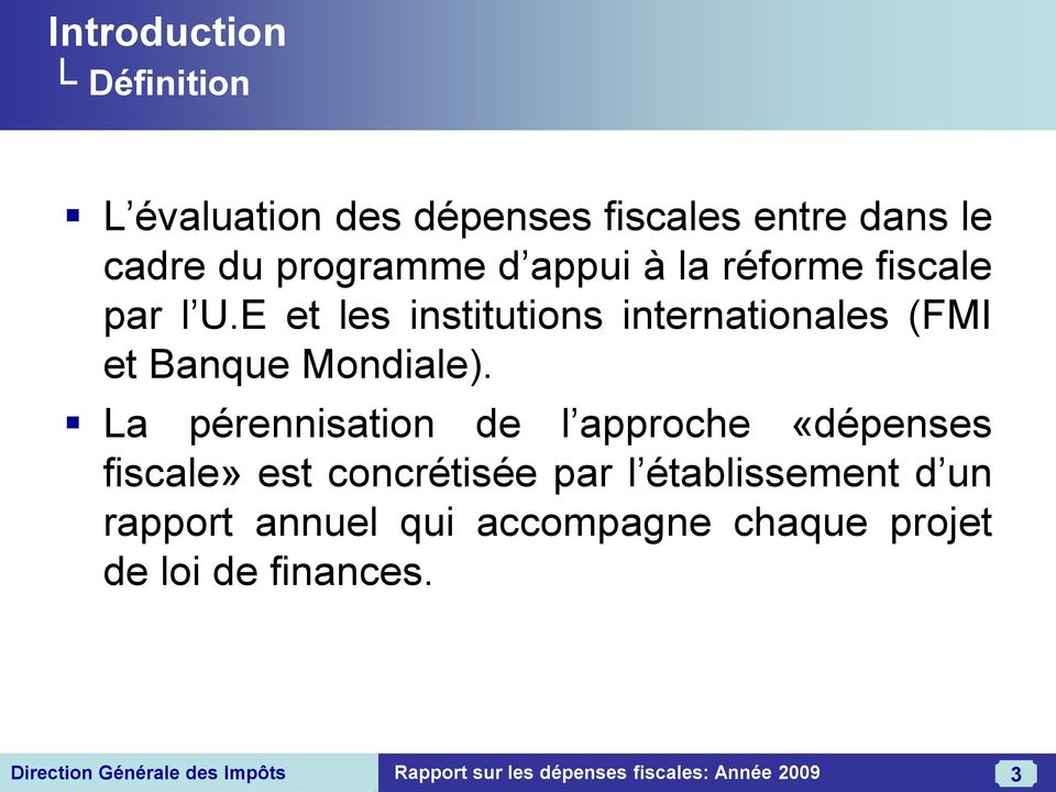 E et les institutions internationales (FMI et Banque Mondiale).