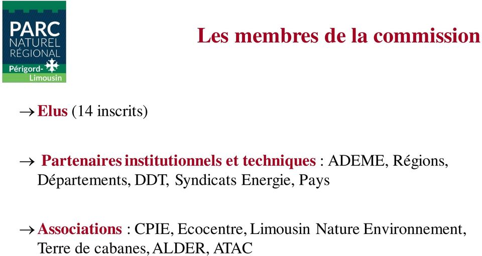 Départements, DDT, Syndicats Energie, Pays Associations :