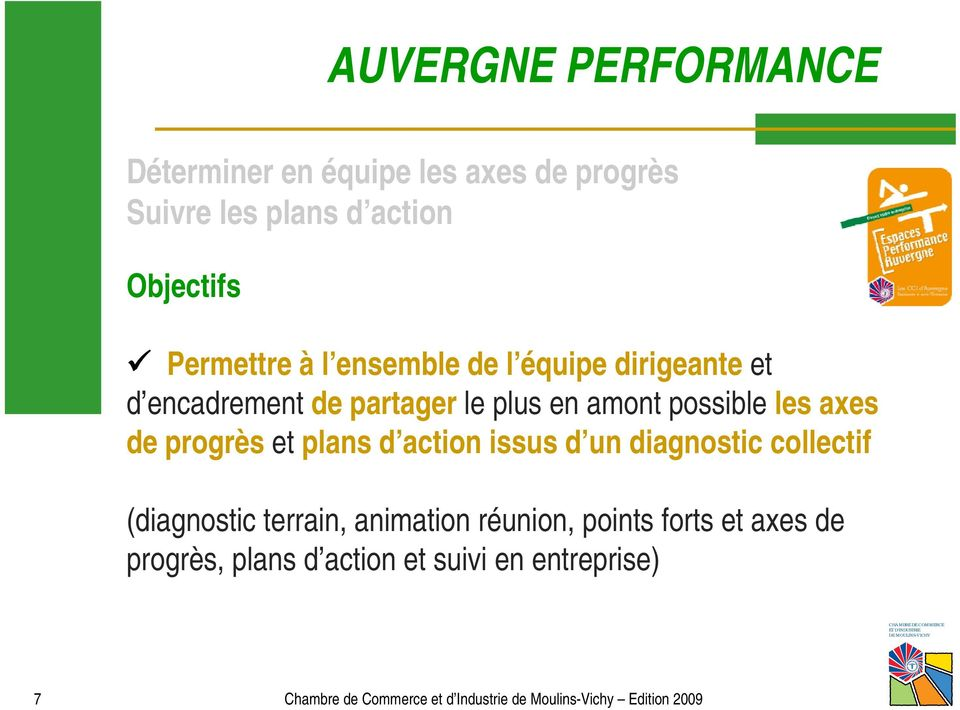 plans d action issus d un diagnostic collectif (diagnostic terrain, animation réunion, points forts et axes