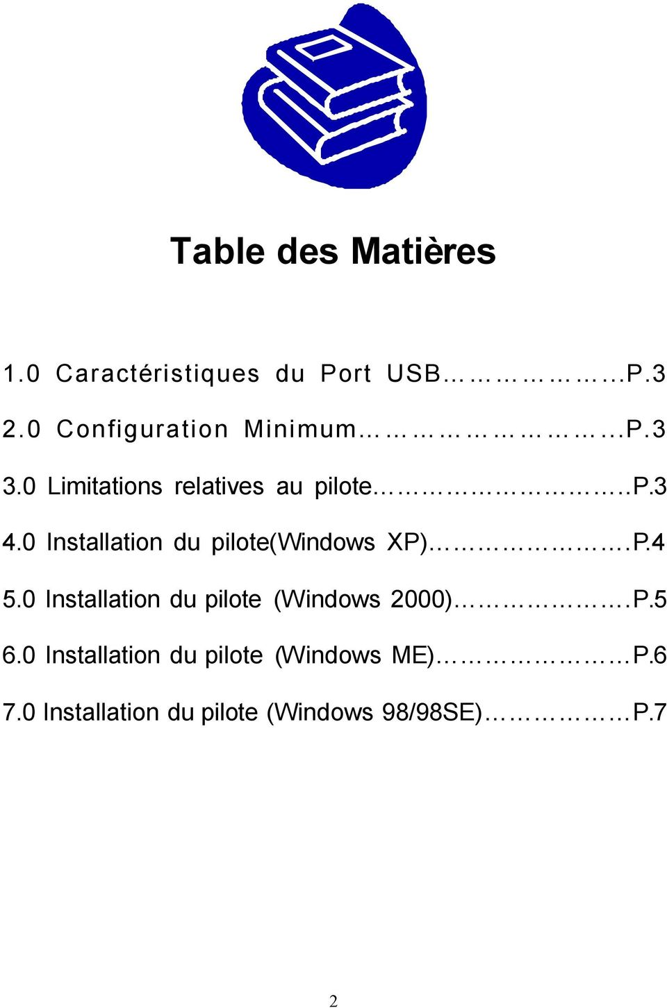 0 Installation du pilote(windows XP).P.4 5.