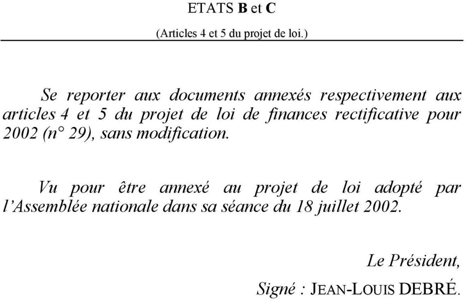 loi de finances rectificative pour 2002 (n 29), sans modification.