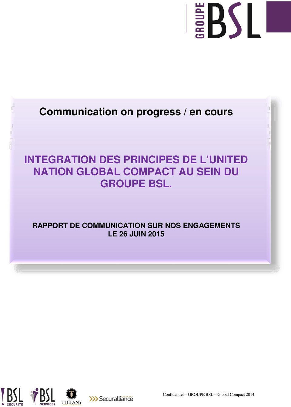 GLOBAL COMPACT AU SEIN DU GROUPE BSL.