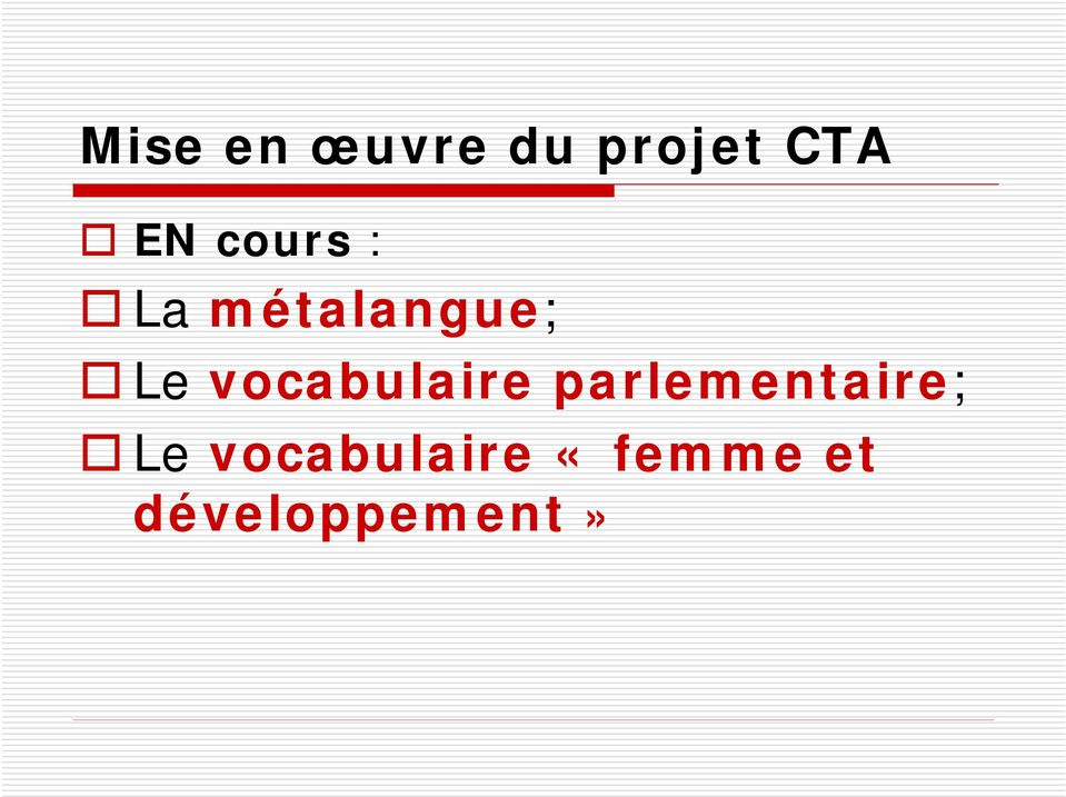 vocabulaire parlementaire; Le