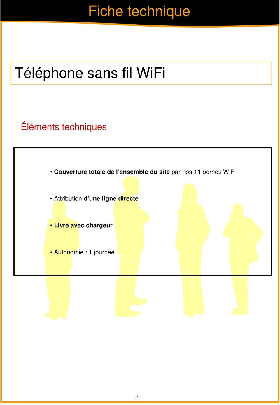 site par nos 11 bornes WiFi Attribution d une